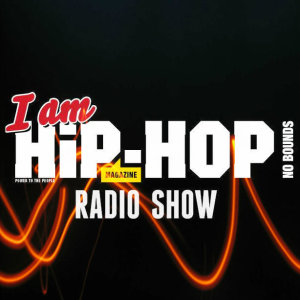 i am hip hop radio show
